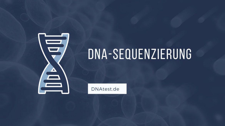 DNA-Sequenzierung